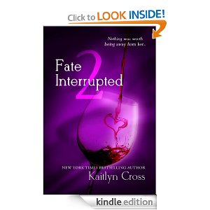 FATE INTERRUPTED #2 by Kaitlyn Cross
