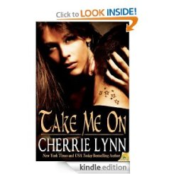 TAKE ON ME by Cherrie Lynn