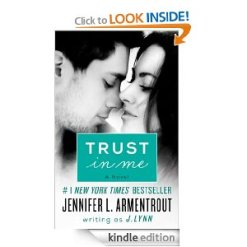 TRUST IN ME by Jennifer L. Armentrout writing as J. Lynn