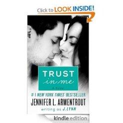 TRUST IN ME by Jennifer L. Armentrout writing as J. Lynn