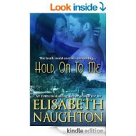HOLD ON TO ME by Elisabeth Naughton