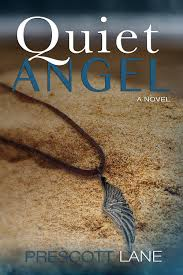 quiet angel by prescott lane